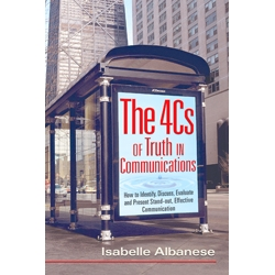 The 4Cs of Truth in Communications by Isabelle Albanese