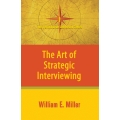 The Art of Strategic Interviewing