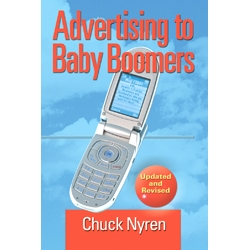 Advertising to Baby Boomers by Chuck Nyren