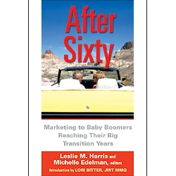 After Sixty by Leslie M. Harris and Michelle Edelman