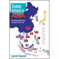 Shopping Behavior in Asia by Laurent Sausset