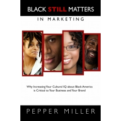 Black STILL Matters in Marketing (audio version)