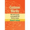Customer Worthy by Michael R. Hoffman