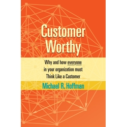 Customer Worthy by Michael R. Hoffman