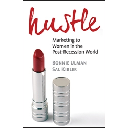 Hustle, by Bonnie Ulman and Sal Kibler