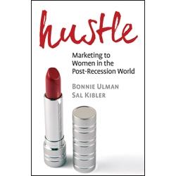 Hustle, by Bonnie Ulman and Sal Kibler
