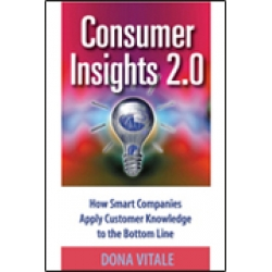 Consumer Insights 2.0 by Dona Vitale