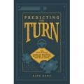 Predicting the Turn (audio version)