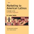 Marketing to American Latinos Part 1 by Isabel Valdes