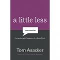 A Little Less Conversation by Tom Asacker