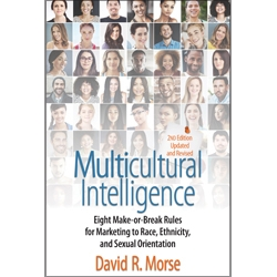 Multicultural Intelligence 2nd Edition by David R. Morse