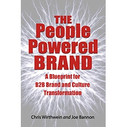 The People Powered Brand by Chris Wirthwein and Joe Bannon