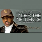 Under the Influence by Erin O. Patton