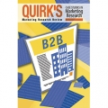 Quirk's Case Studies in Marketing Research: B2B