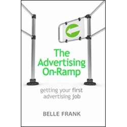 The Advertising On-Ramp by Belle Frank