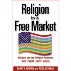 Religion in a Free Market by Barry A. Kosmin and Ariela Keyser