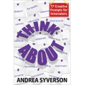 ThinkAbout by Andrea Syverson