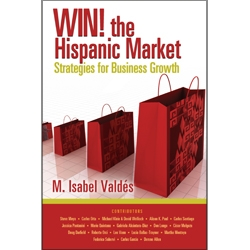 WIN! the Hispanic Market by M. Isabel Valdes