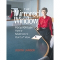 The Mirrored Window by Judith Langer