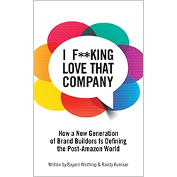 I F**king Love That Company by Bayard Winthrop