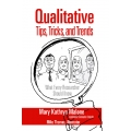 Qualitative Tips, Tricks, and Trends by Mary Kathryn Malone