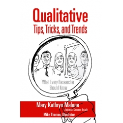 Qualitative Tips, Tricks, and Trends